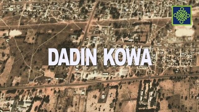 Dadin Kowa Episode 11