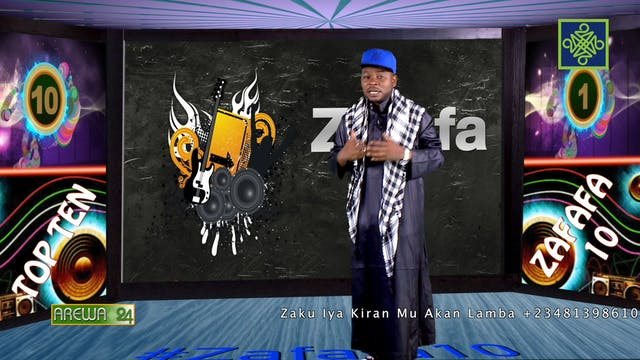 Zafafa 10 Zango Na 7 Kashi Na 13