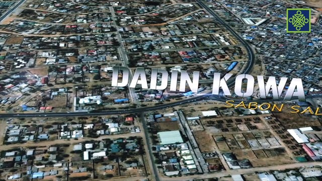 Dadin Kowa Zango Na 16 Kashi Na 1