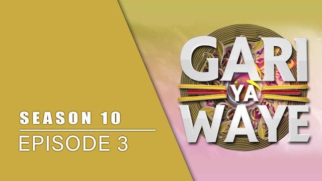 Gari Ya Waye | Zango Na 10 | Kashi Na 3