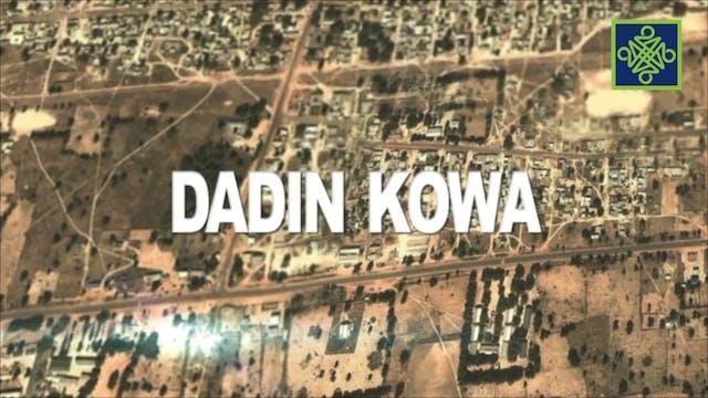 Dadin Kowa Episode 5
