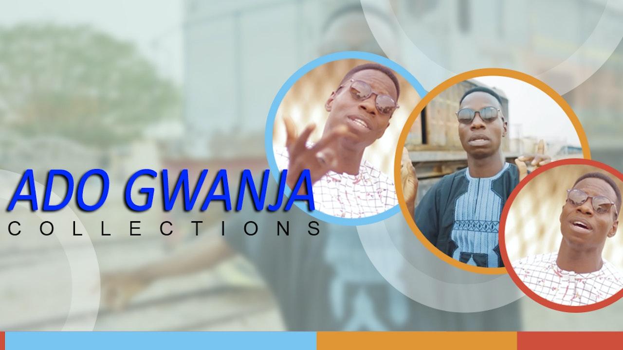Ado Gwanja Collection