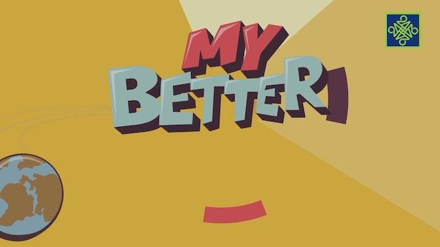 My Better World | Zango Na 1 | Kashi Na 1