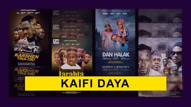 Kannywood Movie |  Kaifi Daya