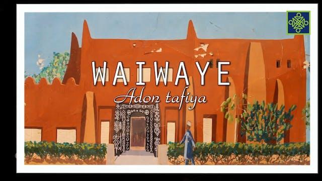 Waiwaye Zango Na 6 Kashi 7