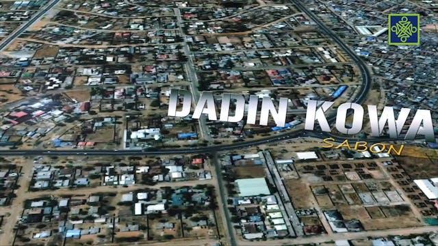 Dadin KowaZango Na 13 Kashi Na 4