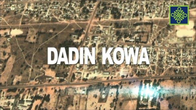 Dadin Kowa Episode 3