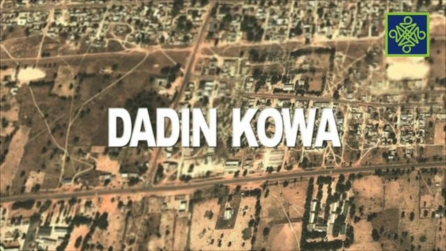 Dadin Kowa Episode 13