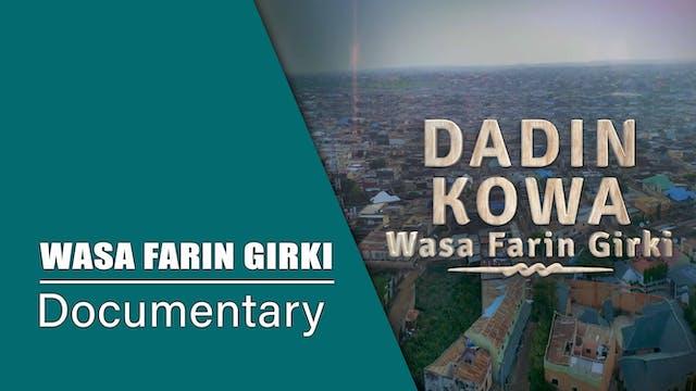 Dadin Kowa | Wasa Farin Girki | Docum...