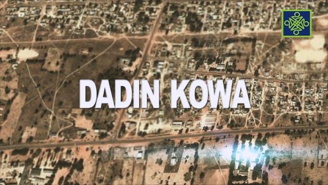 Dadin Kowa Zango Na 6 Kashi 6