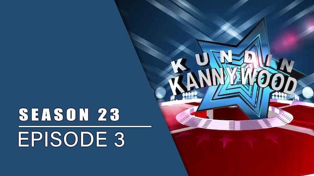 Kundin Kannywood | Zango Na 23 | Kashi Na 3