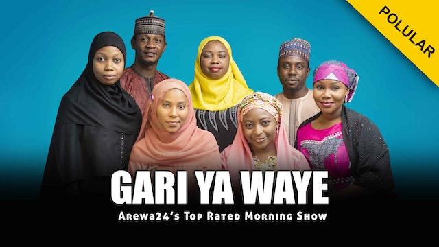 Gari Ya Waye Episode 1