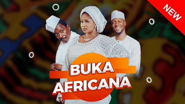 Buka Africana   Zango Na 1   Kashi Na 13