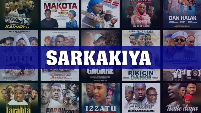 Kannywood Movie |  Sarkakiya