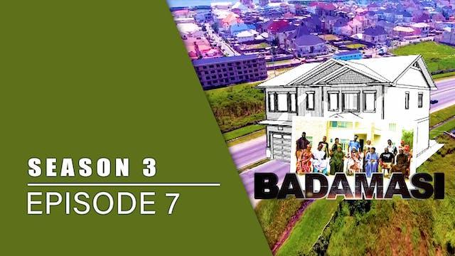 Gidan Badamasi | Zango Na 3 | Kashi Na 7