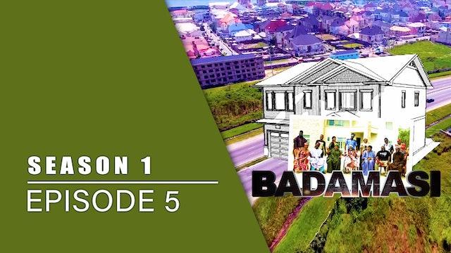 Gidan Badamasi | Zango Na Daya (1) | Kashi Na Biyar (5)