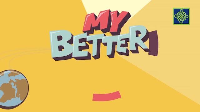 My Better World | Zango Na 1 | Kashi Na 15
