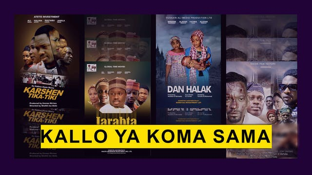 Kannywood Movie | Kallo Ya Koma Sama