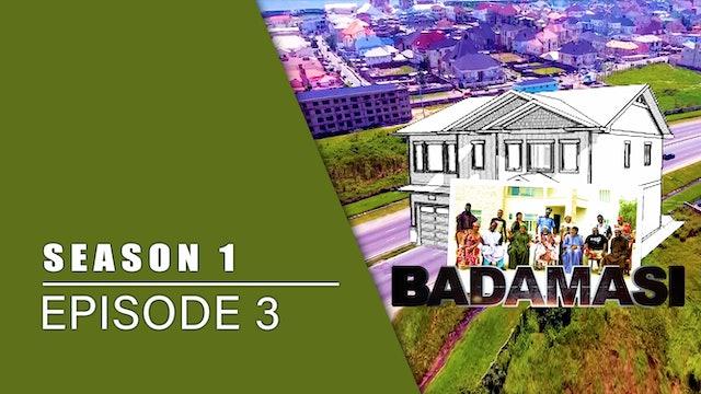 Gidan Badamasi | Zango Na Daya (1) | Kashi Na Uku (3)