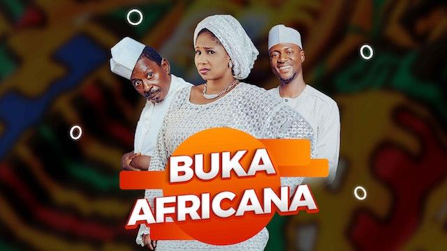 Buka Africana | Zango Na 1 | Kashi Na 2