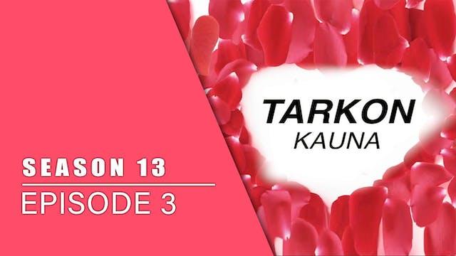 Tarkon Kauna | Zango Na 13 | Kashi Na 3
