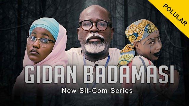 Gidan Badamasi | Zango Na 1 | Kashi Na 9