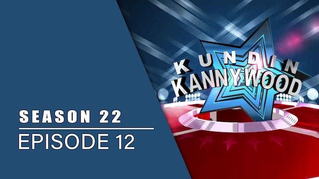 Kundin Kannywood | Zango Na 22 | Kashi Na 12