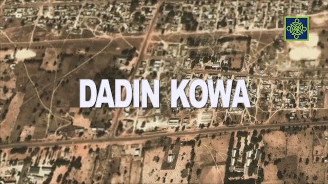 Dadin Kowa Zango Na 6 Kashi 1