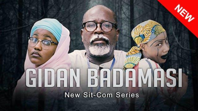 Gidan Badamasi | Zango Na 3 | Kashi Na 9