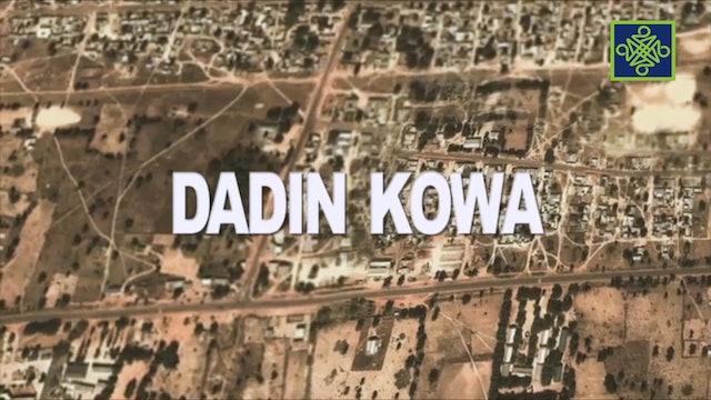 Dadin Kowa Zango Na 6 Kashi 5
