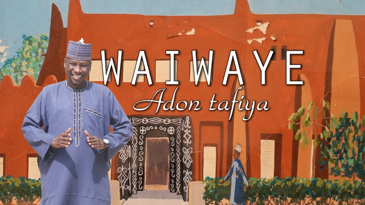 Waiwaye (A Taste of Northern Nigerian Culture)