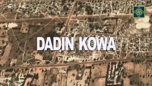 Dadin Kowa Episode 1