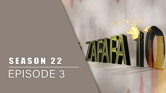 Zafafa Goma | Zango Na 22 | Kashi Na 3