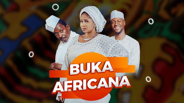 Buka Africana | Zango Na 1 | Kashi Na 10