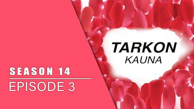 Tarkon Kauna | Zango Na 14 | Kashi Na 3