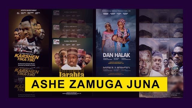 Kannywood Movie | Ashe Zamuga Juna