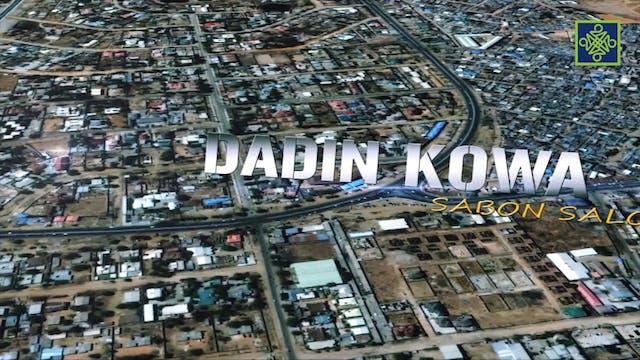 Dadin KowaZango Na 18 Kashi Na 10