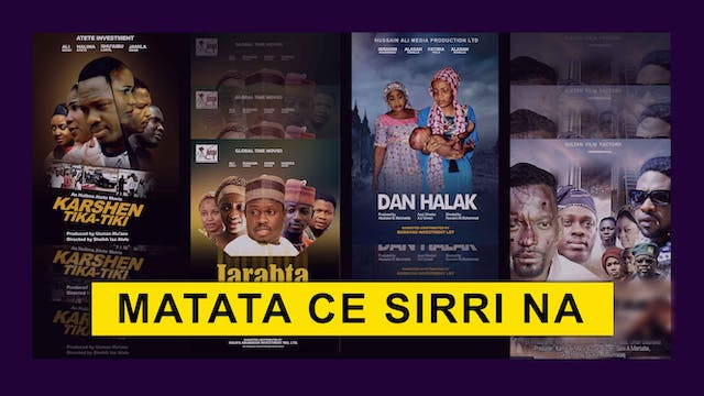 Kannywood Movie | Matata Ce Sirri Na