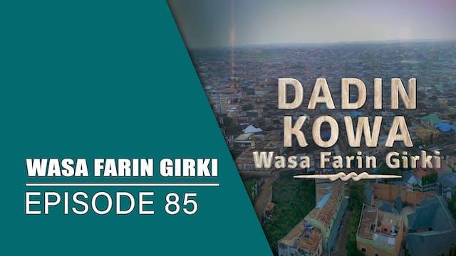 Dadin Kowa | Wasa Farin Girki | Kashi...