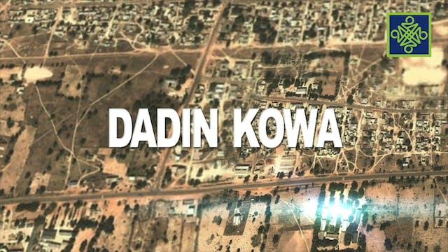 Dadin Kowa Episode 4
