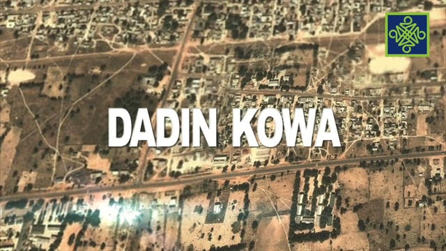Dadin Kowa Episode 7