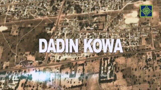 Dadin Kowa Zango Na 7 Kashi Na 12