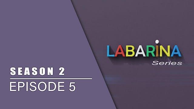 Labarina | Zango Na 2 | Kashi Na 5