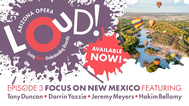 LOUD! Episode 3: Focus on New Mexico ...