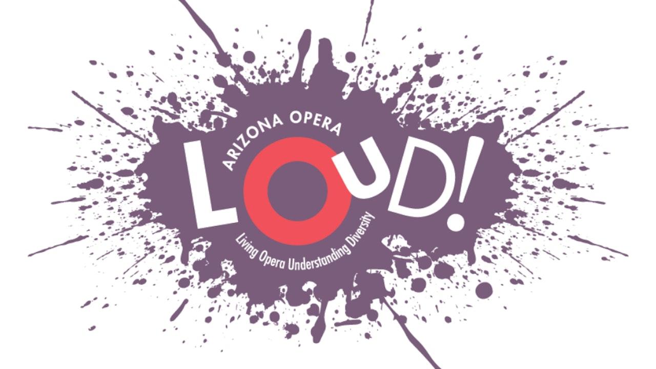 LOUD! (Living Opera, Understanding Diversity)
