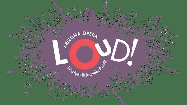 LOUD! (Living Opera, Understanding Diversity) Trailer