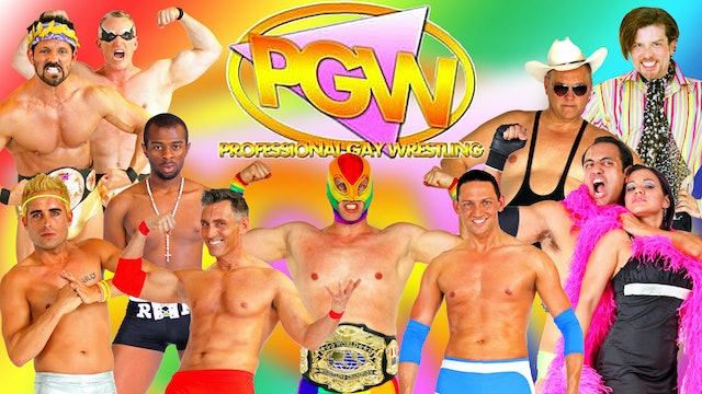 The PGW: Pro Gay Wrestling