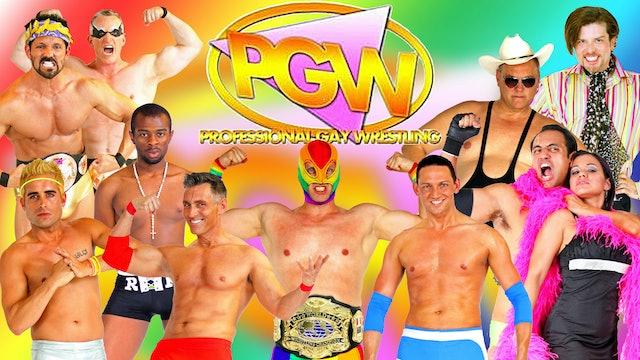 The PGW: Pro Gay Wrestling