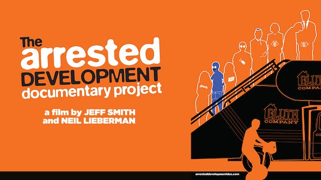 Arrested Development: The Documentary