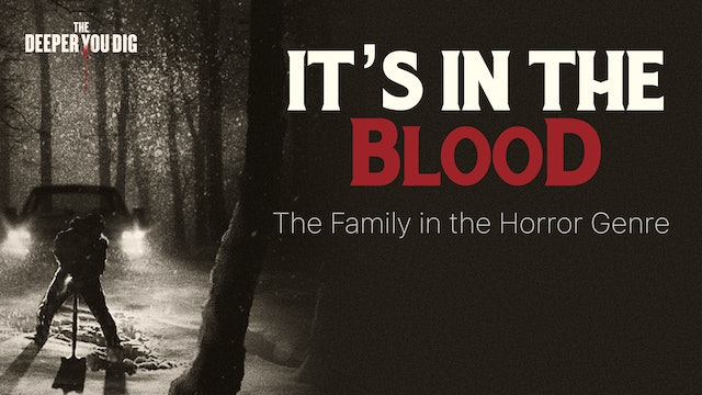 It's In the Blood - The Family in the Horror Genre